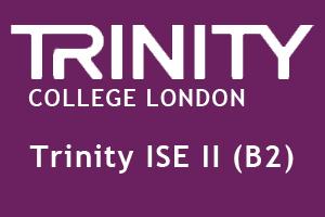 Trinity ISE II (B2)
